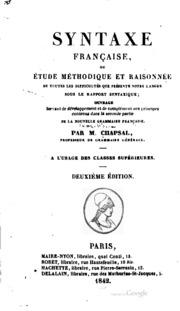 Syntaxe française; ou, Étude méthodique et raisonnée de toutes les ...