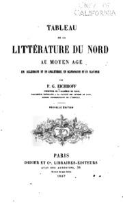 Tableau de la littérature du Nord au moyen age en Allemagne et en Angleterre ...