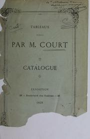 Tableaux peints par M. Court : exposés au profit de la caisse de secours de l-association des artistes peintres, sculpteurs, architectes et dessinateurs