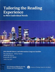 Tailoring the Reading Experience to Meet Individual Needs: 2016 World Library and Information Congress Satellite
