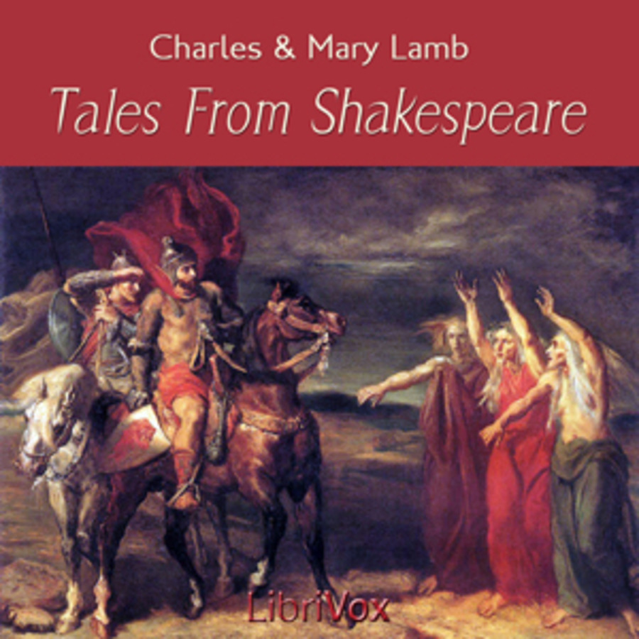 Tales From Shakespeare Charles And Mary Lamb Free