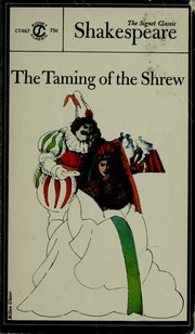 an analysis of women characters in william shakespeares the taming of the shrew Complete summary of william shakespeare's the taming of the shrew the shrew what would a character analysis the taming of the shrew, is the woman.