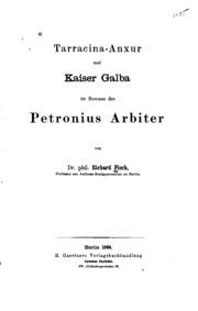 Tarracina-anxur und Kaiser Galba im Romane des Petronius Arbiter