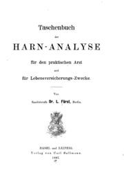 Taschenbuch der Harn-Analyse für den praktischen Arzt und für ...