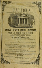 Taylor's United States Money Reporter and Gold and Silver Coin Examiner