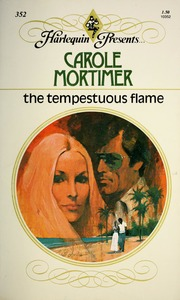 The tempestuous flame : Mortimer, Carole : Free Download