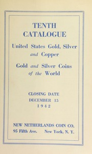 Tenth catalogue : United States gold, silver and copper : gold and silver coins of the world. [12/15/1942]