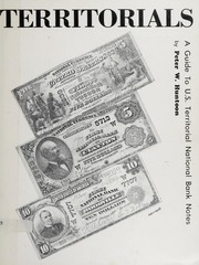 Territorials: A Guide to U.S. Territorial National Bank Notes