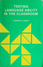Testing language ability in the classroom cohen andrew d free testing language ability in the classroom cohen andrew d free download borrow and streaming internet archive fandeluxe Image collections