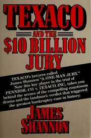 Texaco and the $10 billion jury : Shannon, James, 1952- : Free