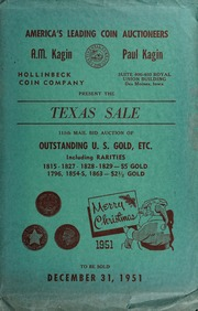Texas Sale: 111th Mail Bid Auction of Outstanding U.S. Gold, Etc.