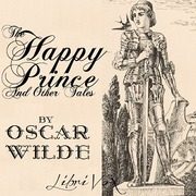 happy prince by oscar wild essay In the happy prince by oscar wilde we have the theme of dedication, compassion, generosity, struggle, appearance, sacrifice, selflessness and corruption.