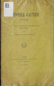 Théophile Gautier, peintre : étude, suivie du catalogue de son œuvre peint, dessiné et gravé