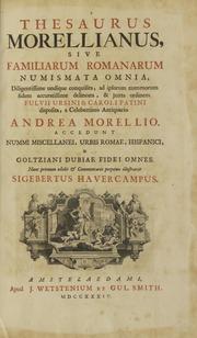 Thesauri Morelliani Tomus Primus, Sive Famillarum Romanarum Numismata Omnia