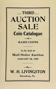 Third auction sale : coin catalogue of rare coins to be sold at mail order auction ... [01/28/1939]