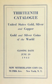Thirteenth catalogue : United States gold, silver and copper : gold and silver coins of the world. [06/29/1943]