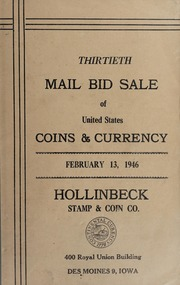 Thirtieth Mail Bid Sale of United States Coins & Currency