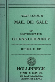 Thirty-Eighth Mail Bid Sale of United States Coins & Currency
