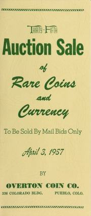 Thirty-fifth auction sale of rare coins and currency, to be sold by mail bids only ... [04/03/1957]