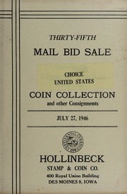 Thirty-Fifth Mail Bid Sale: Choice United States Coin Collection and other Consignments