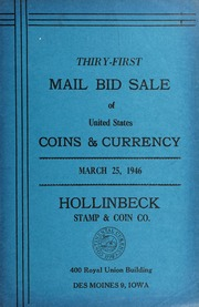 Thirty-First Mail Bid Sale of United States Coins & Currency