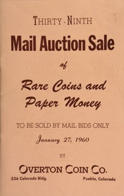 Thirty-ninth mail auction sale of rare coins and paper money, to be sold by mail bids only ... [01/27/1960]