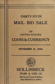 Thirty-Ninth Mail Bid Sale of United States Coins & Currency