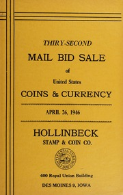 Thirty-Second Mail Bid Sale of United States Coins & Currency