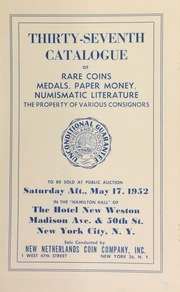 Thirty-seventh catalogue of rare coins, medals, paper money, numismatic literature : the property of various consigners. [05/17/1952]