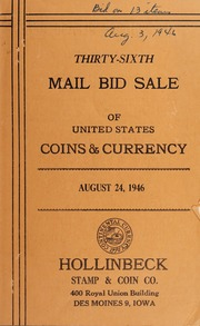 Thirty-Sixth Mail Bid Sale of United States Coins & Currency