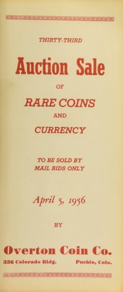 Thirty-third auction sale of rare coins and currency, to be sold by mail bids only ... [04/05/1956]