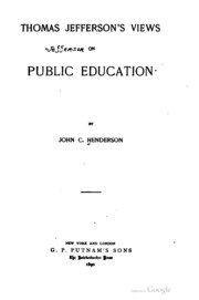 an analysis of thomas jeffersons views on education Studies of jefferson's thoughts on education and his own writings  in the  following year of 1774, thomas jefferson wrote a summary view.