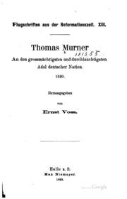 Thomas Murner, an den grossmächtigsten und durchlauchtigsten Adel deutscher Nation. 1520