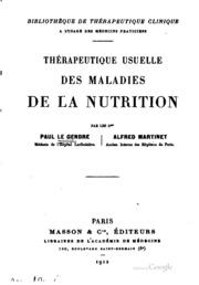 Thérapeutique usuelle des maladies de la nutrition