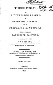 three essays on picturesque beauty on picturesque travel and on  three essays on picturesque beauty on picturesque travel and on sketching landscape a poem on landscape painting