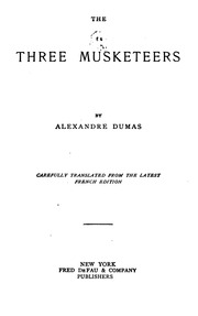 a summary of the three musketeers by alexandre dumas and auguste maquet The three musketeers was written in collaboration with auguste maquet, who also worked with dumas on its  plot summary in 1625 france, d  ^ dumas, alexandre.