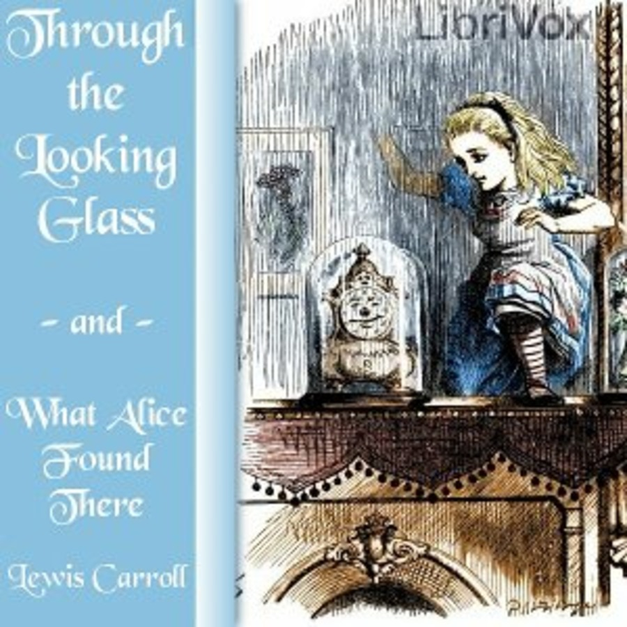 alice through the looking glass audiobook chapter 1