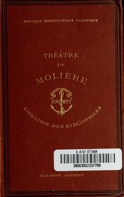 Vol 2: Théâtre complet de J.-B. Poquelin de Molière