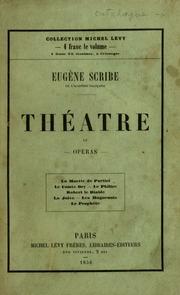 Vol 4: Théâtre de Eugene Scribe