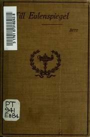 Till Eulenspiegels lustige Streiche. Selected and edited with notes, vocabulary and exercises by Frederick Betz