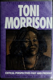 critical essays on toni morrison mckay nellie y  borrow toni morrison