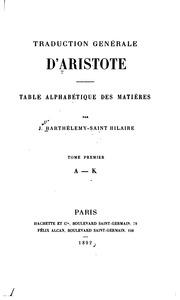 Traduction générale d-Aristote : Table alphabétique des matières Aristoteles