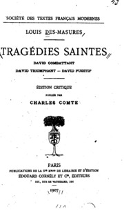 Vol 2: Tragédies saintes. David combattant-David triomphant-David fugitif