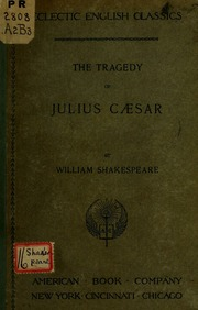 an analysis of the topic of the tragedy of julius caesar a play by william shakespeare