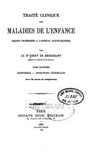 Vol 3: Traité clinique des maladies de l-enfance v. 3, 1884