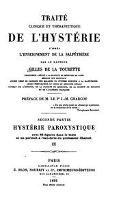Vol 3: Traité clinique et thérapeutique de l-hystérie d-après l-enseignement de la ...
