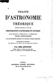 Traité d-astronomie théorique; contenant l-exposition du calcul des perturbations planétaires et lunaires et son application à l-explication et à la formation des tables astronomiques, avec une introduction historique et de