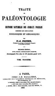 Vol 3: Traité de paléontologie, ou, Histoire naturelle des animaux fossiles considérés dans leurs ...