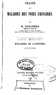 Vol 1: Traité des maladies des voies urinaires. v. 2, 1881