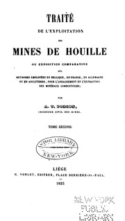 Vol 2: Traite de l-exploitation des mines de houille: ou, Exposition comparative des methodes employees ...